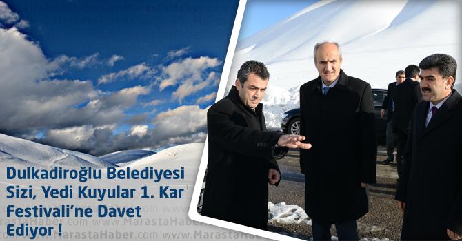 Kahramanmaraş'ta Yedi Kuyular Kar Festivali!