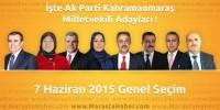 Seçim 2015 – Ak Parti Kahramanmaraş Milletvekili Adayları Açıklandı