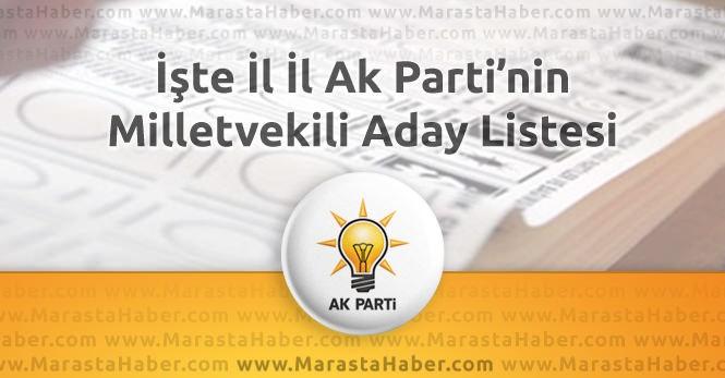 Seçim 2015 – Ak Parti'nin il il milletvekili adayları açıklandı !