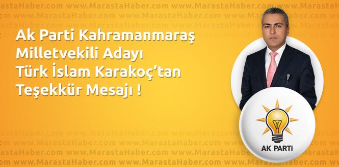 Ak Parti Kahramanmaraş Milletvekili Adayı Karakoç'tan Teşekkür Mesajı