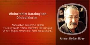 Abdurrahim Karakoç'tan Dinlediklerim
