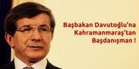 Başbakan Davutoğlu'na Kahramanmaraş'tan Başdanışman !