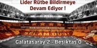 Galatasaray 2 – Beşiktaş 0 geniş maç özeti ve maçın golleri