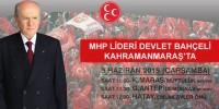 MHP Lideri Bahçeli Kahramanmaraş'ta