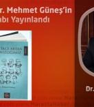Şair ve Yazar Dr. Mehmet Güneş'in Yeni Kitabı Yayınlandı