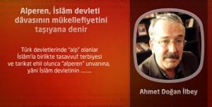 Alperen, İslâm devleti dâvasının mükellefiyetini taşıyana denir