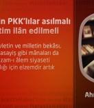 Nizam-ı âlem için PKK'lılar asılmalı ve sıkıyönetim ilân edilmeli