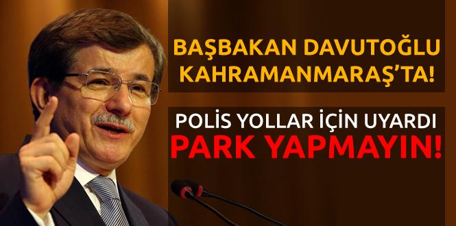 Kahramanmaraş'ta Park Yasağı Olan Caddeler ve Yollar Açıklandı!