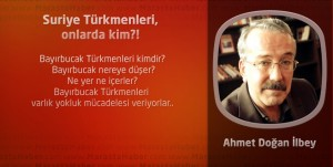 Suriye Türkmenleri, onlarda kim?!