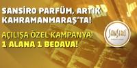 Sansiro Parfüm Artık Kahramanmaraş'ta!