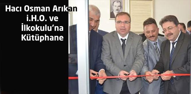 Hacı Osman Arıkan i.H.O. ve İlkokulu'na Kütüphane