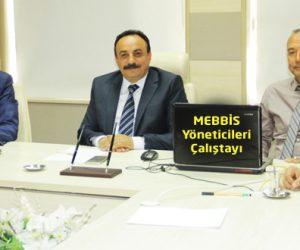 Kahramanmaraş'ta MEBBİS Yöneticileri Çalıştay yaptı