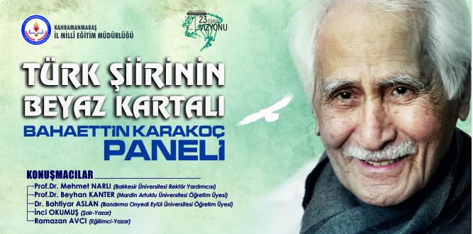 Türk Şiirinin Beyaz Kartalı Bahaettin Karakoç Paneli