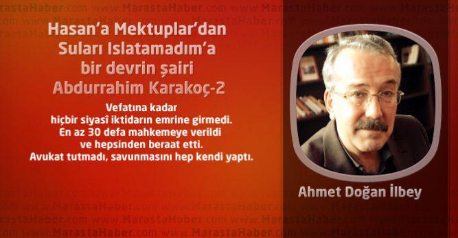 Hasan'a Mektuplar'dan Suları Islatamadım'a bir devrin şairi Abdurrahim Karakoç-2