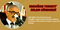 Erdoğan Turgut'tan Selam Var