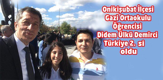 Türkiye 2.si Kahramanmaraş Gazi Ortaokulundan Didem Ülkü Demirci