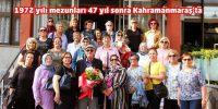 """""""Maraş Kız İlköğretmen Okulu"""" mezunları 47 yıl sonra Kahramanmaraş'ta"""