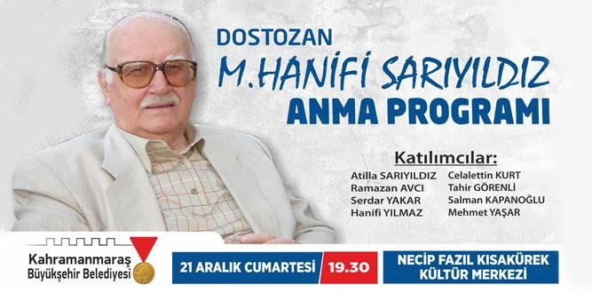 Dost Ozan, M. Hanifi Sarıyıldız Anılacak