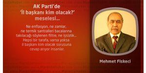 AK Parti'de 'İl başkanı kim olacak?' meselesi…