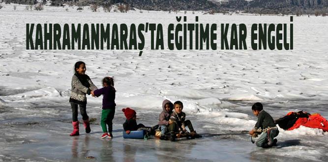 Kahramanmaraş' İlçelerinin tamamı tatil mi?