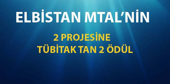 Elbistan MTAL'nin 2 TÜBİTAK Projesine 2 Ödül