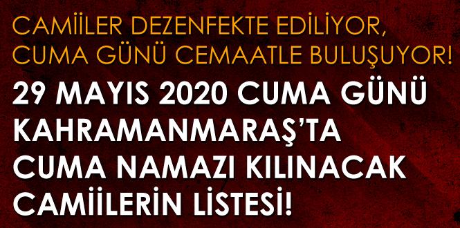 29 Mayıs 2020 Kahramanmaraş'ta Cuma Namazı Kılınacak Camilerin Listesi