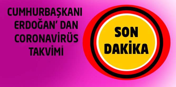Cumhurbaşkanı Erdoğan,Türkiye'nin Normalleşme Takvimini Açıkladı