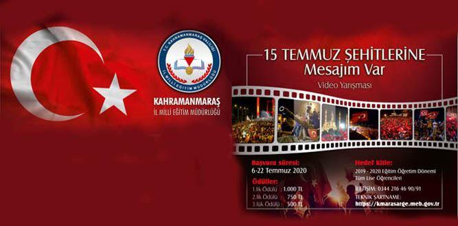 """15 TEMMUZ ŞEHİTLERİNE MESAJIM VAR"""" Video Yarışması"""