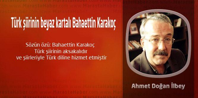 Türk şiirinin beyaz kartalı Bahaettin Karakoç