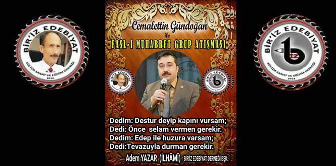Biriz Edebiyat Cemalettin Gündoğan İle Fasl-ı Muhabbet Grup Atışması 7