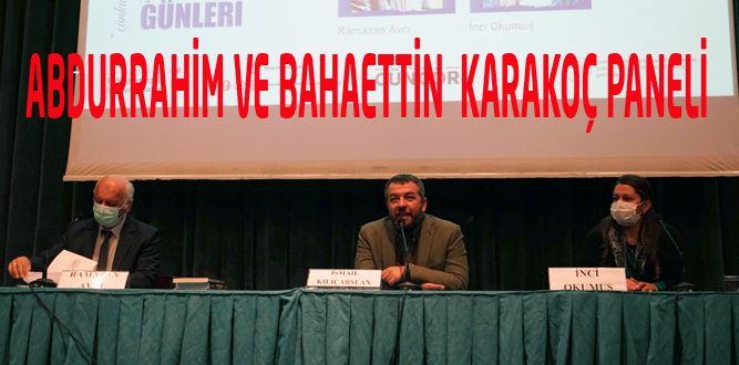 İki Kardeş Şair Abdurrahim Ve Bahaettin Karakoç Paneli Düzenlendi