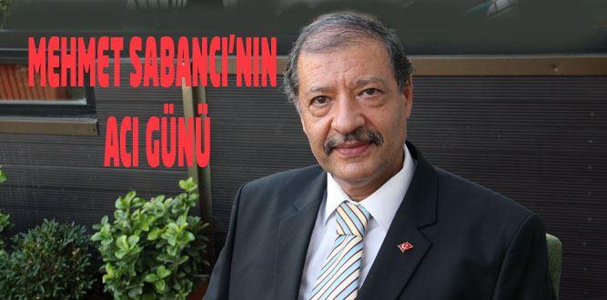 Mehmet Sabancı'nın Acı Günü