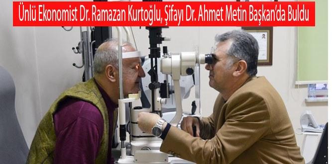 Dr. Ramazan Kurtoğlu, Şifayı Dr. Ahmet Metin Başkan'da Buldu