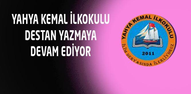 Yahya Kemal İlkokulu Destan Yazmaya Devam Ediyor