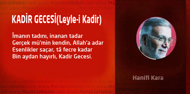 KADİR GECESİ (Leyle-i Kadir)