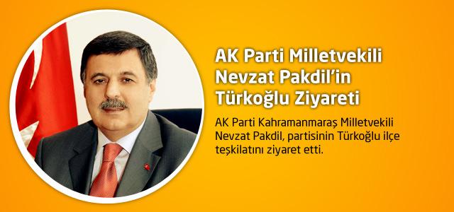 AK Parti Milletvekili Nevzat Pakdil'in Türkoğlu Ziyareti