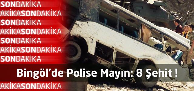 Bingöl'de Polise Mayın: 8 Şehit !