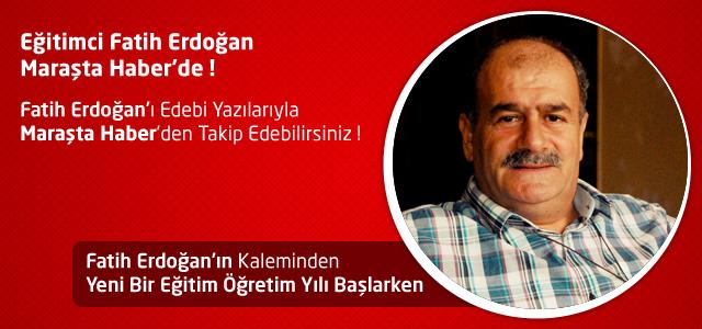 Yeni Bir Eğitim Öğretim Yılı Başlarken –  Fatih Erdoğan