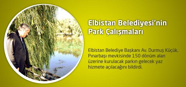 Elbistan Belediyesi'nin Park Çalışmaları