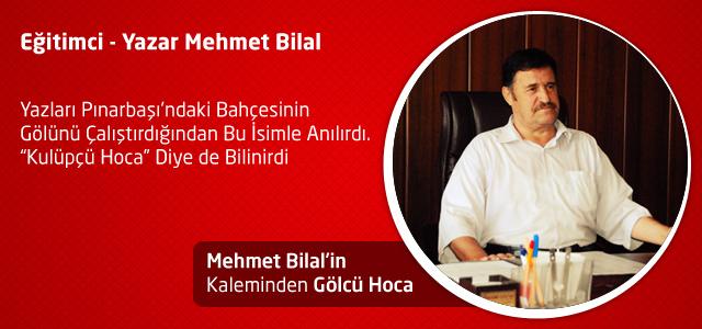 Gölcü Hoca – Mehmet Bilal