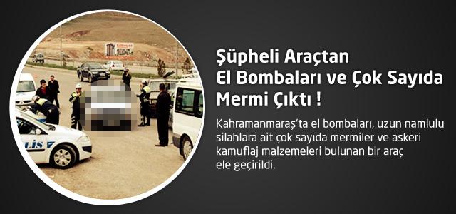 Şüpheli Araçtan El Bombaları ve Çok Sayıda Mermi Çıktı