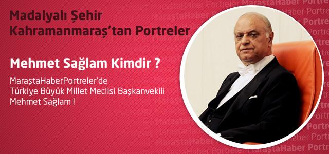 Portreler : Mehmet Sağlam Kimdir ?