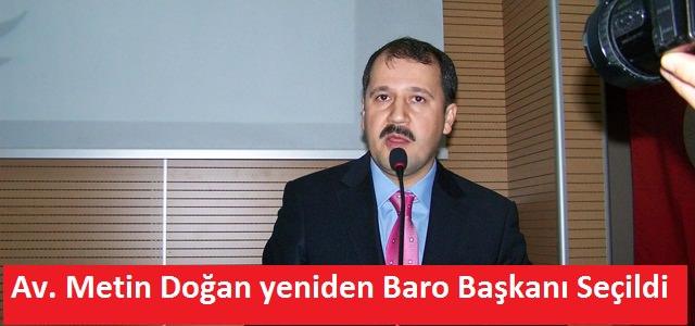 Avukat Metin Doğan yeniden Baro Başkanı seçildi
