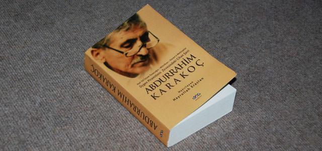 Merakla beklenen Abdurrahim Karakoç kitabı çıktı