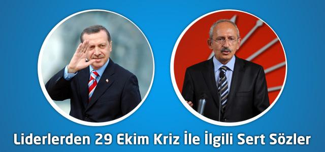 Liderlerden 29 Ekim Kriz İle İlgili Sert Sözler
