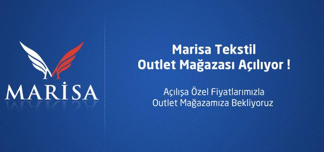Marisa Tekstil Outlet 6 Ekim'de Açılıyor !