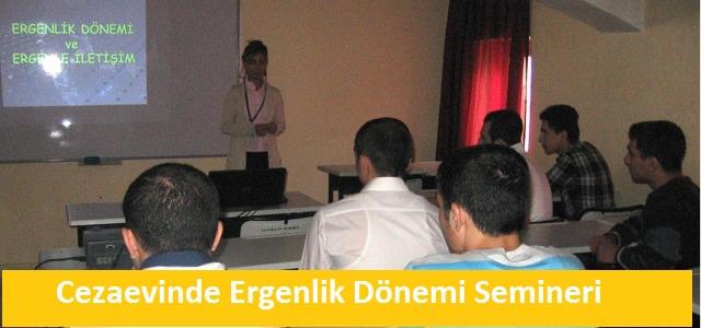 Cezaevinde 'Ergen ve Ergenlerde İletişim' semineri