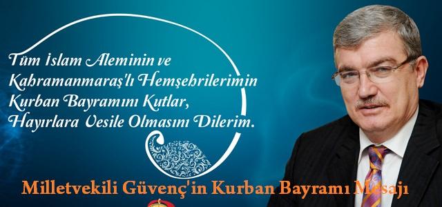 Milletvekili Güvenç'in Bayram mesajı