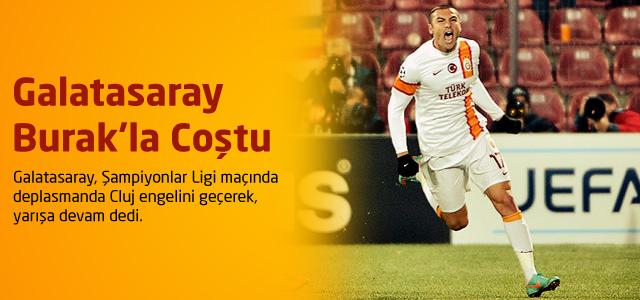 Galatasaray Burak'la Coştu