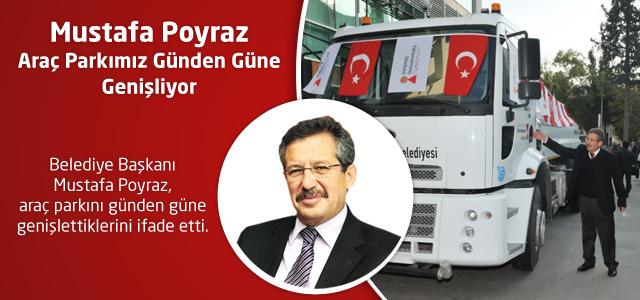 Mustafa Poyraz : Araç Parkımız Günden Güne Genişliyor